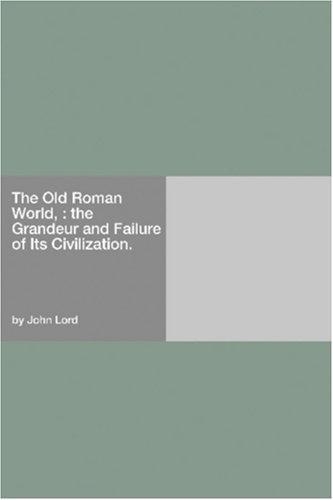 The Old Roman World,