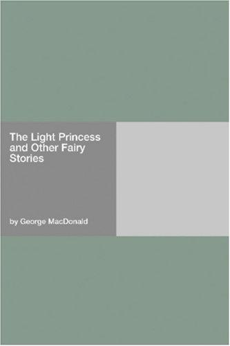 Download The Light Princess and Other Fairy Stories