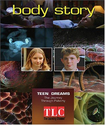 Body Story - Teen Dreams by Elaine Pascoe
