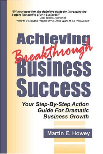 Achieving Breakthrough Business Success