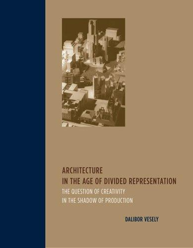 Download Architecture in the Age of Divided Representation