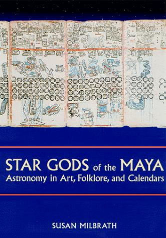 Star Gods of the Maya