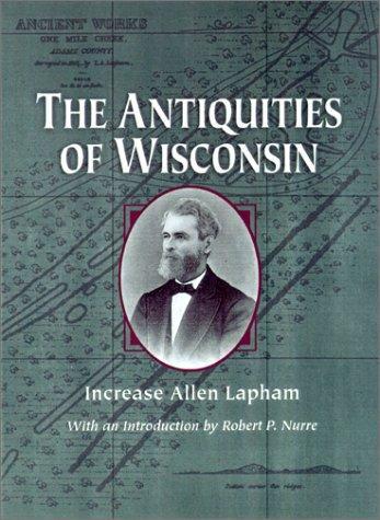 Download The Antiquities of Wisconsin