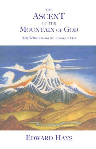 Download The ascent of the mountain of God