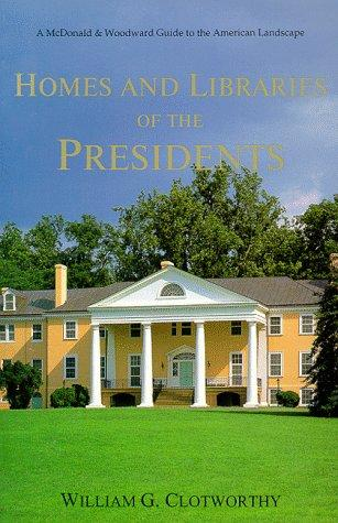 Download Homes and libraries of the presidents