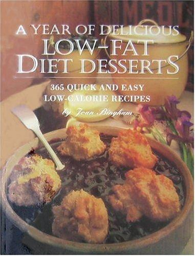 A Year of Delicious Low-Fat Diet Desserts