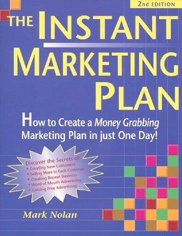 The instant marketing plan