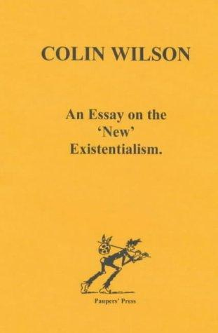 "An essay on the ""new"" existentialism"