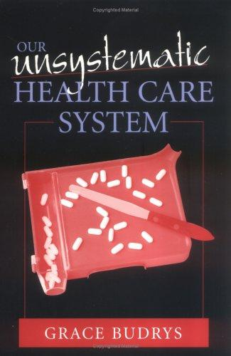Download Our Unsystematic Health Care System