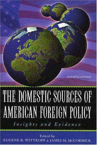 Download The Domestic Sources of American Foreign Policy