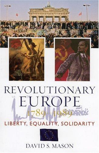 Download Revolutionary Europe, 1789-1989