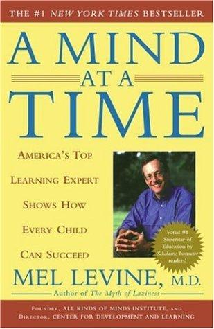 A Mind at a Time by Mel Levine, Melvin D. Levine