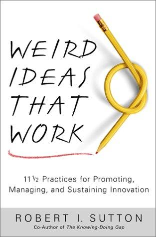 Download Weird Ideas That Work
