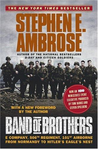 Band of brothers by Ambrose, Stephen E.