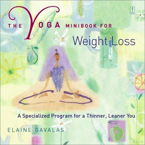 The Yoga Minibook for Weight Loss
