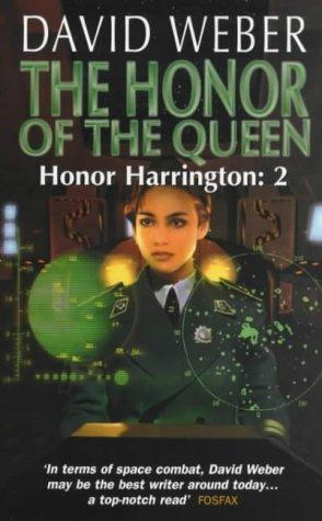 The Honor of the Queen (Honor Harrington)