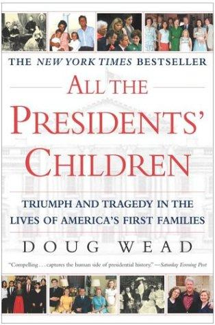 Download All the Presidents' Children
