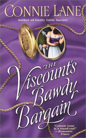 The viscount's bawdy bargain by Connie Lane