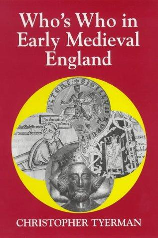 Download Who's who in early medieval England, 1066-1272
