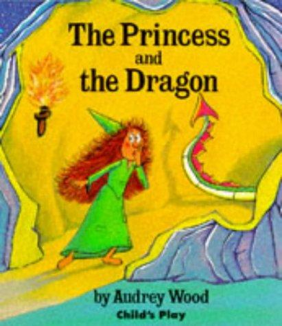 The Princess and the Dragon (Child's Play Library)