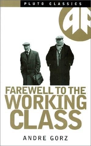 Download Farewell to the working class