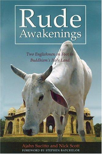 Where Are You Going: A Pilgrimage on Foot to the Buddhist Holy Places