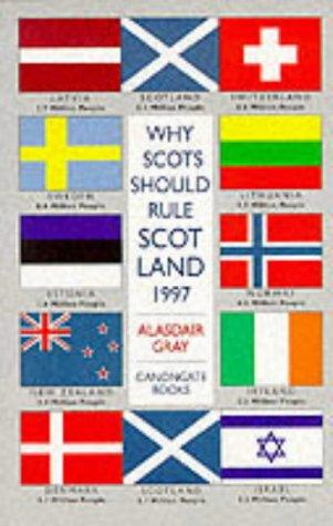 Download Why Scots Should Rule Scotland