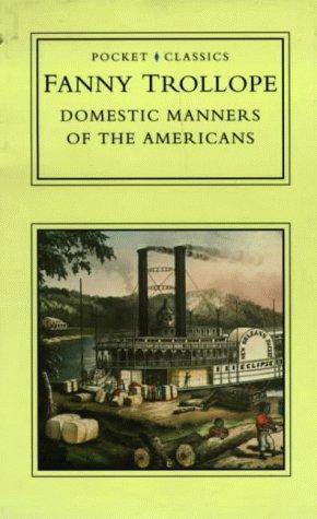 Domestic Manners of the Americans (Pocket Classics)