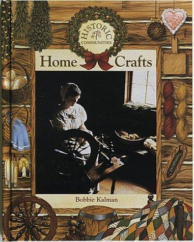 Download Home Crafts (Historic Communities)
