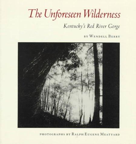 Download The unforeseen wilderness