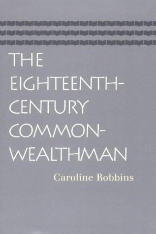 The eighteenth-century commonwealthman