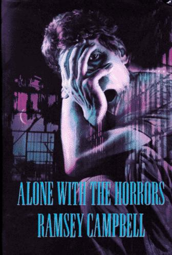 Alone with the horrors