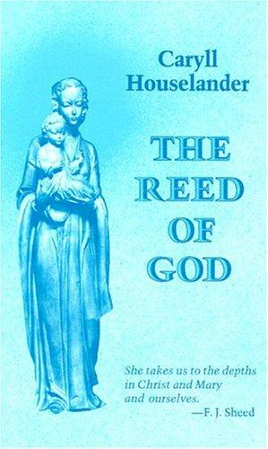 Download The Reed of God