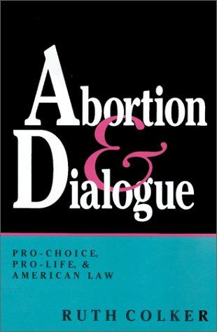 Abortion & dialogue