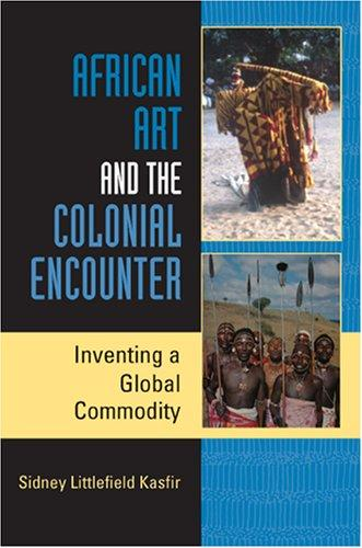 African Art and the Colonial Encounter