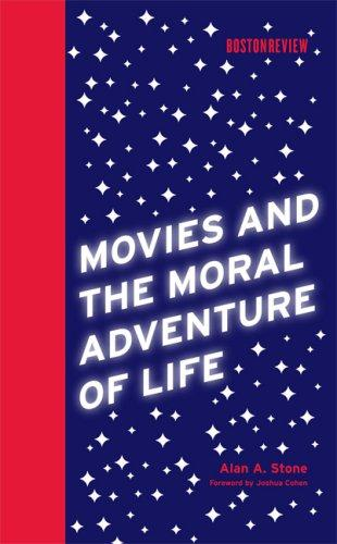 Download Movies and the Moral Adventure of Life (Boston Review Books)