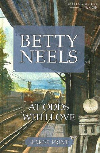 Download At Odds with Love (Betty Neels Large Print Collection)