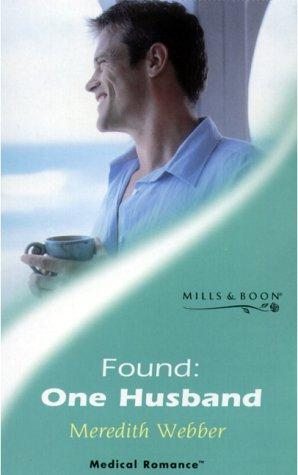 Found, One Husband (Medical Romance)