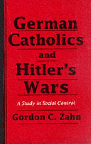 Download German Catholics and Hitler's wars