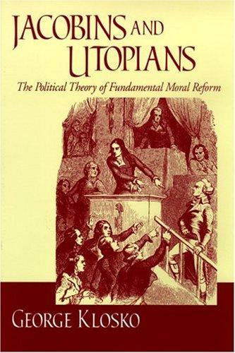 Jacobins and Utopians