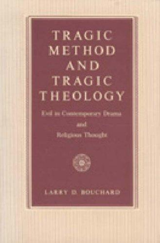 Tragic method and tragic theology