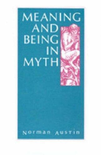 Meaning and Being in Myth, Austin, Norman
