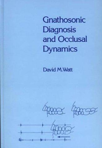 Download Gnathosonic Diagnosis and Occlusal Dynamics