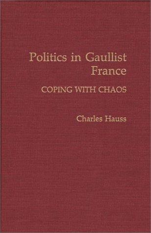 Download Politics in Gaullist France