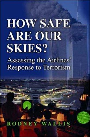 How Safe Are Our Skies?