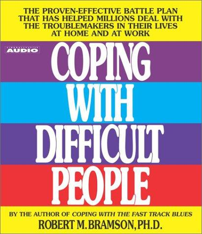 Download Coping with Difficult People
