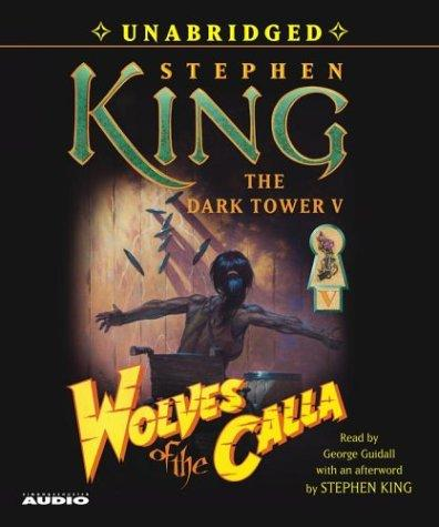 Download Wolves of the Calla (The Dark Tower, Book 5)