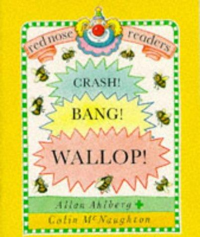 Download Crash! Bang! Wallop! (Red Nose Readers)