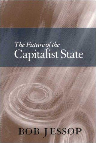 Download The Future of the Capitalist State