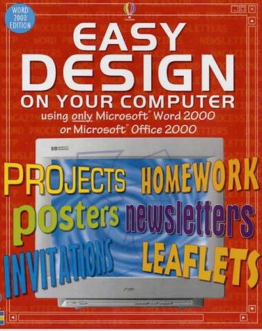 Download Easy Design on Your Computer (Usborne Computer Guides)